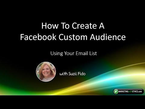 How To Create A Facebook Custom Audience Using Your Email List