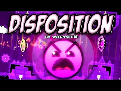 Disposition 100% (EASY INSANE!) - by UserMatt18 (All Coins) (Geometry Dash 2.0)
