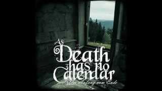 As Death Has No Calendar  So Dunkel Die Nacht  Schattenspiel
