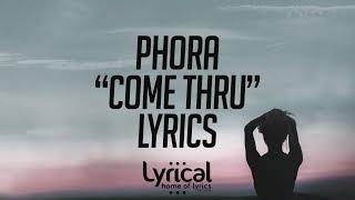 Phora Come Thru Lyrics,BVBAH - VideosTube