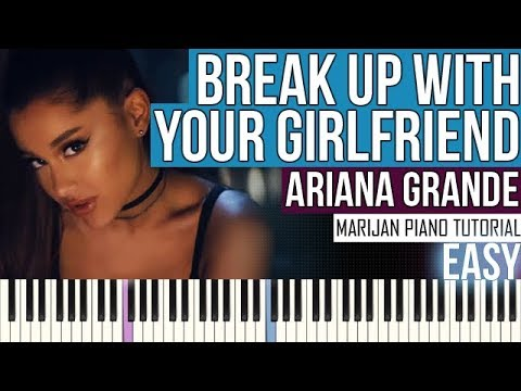 How To Play: Ariana Grande - break up with your girlfriend, i'm bored | Piano Tutorial EASY + Sheets