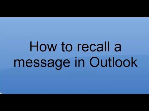 How to recall a message in Microsoft  Outlook