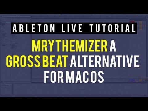 GROSS BEAT ALTERNATIVE FOR MAC (MRythemizer)