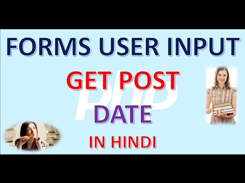 PHP 6 FORMS USER INPUT GET POST DATE