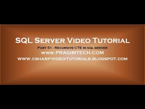 Recursive CTE in sql server   Part 51