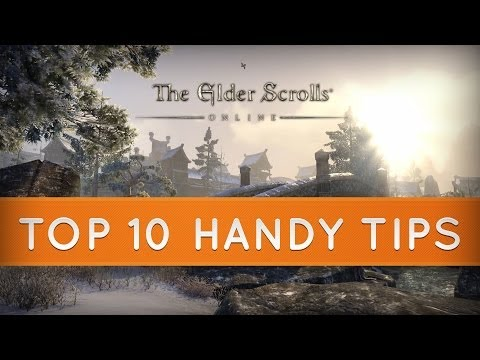 The Elder Scrolls Online: Top 10 Handy Tips