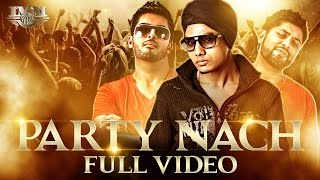 Party Nach - IMM The Album | Full Video | RS Chauhan, Jagua and HMD