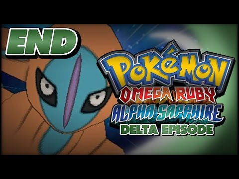 Pokémon Omega Ruby and Alpha Sapphire Delta Episode Walkthrough - FINALE: Catching DEOXYS!