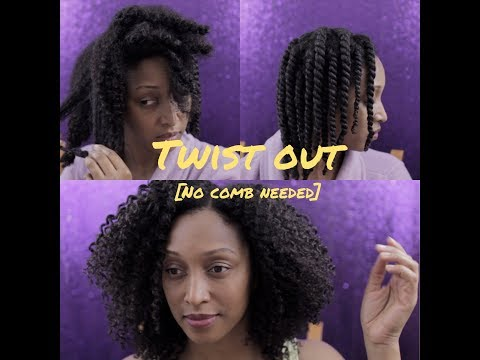 Twist Out | No Comb Needed | Natural Hairstyles