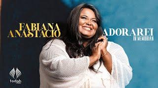 Fabiana Anastácio  | Adorarei [Acústico] In Memorian