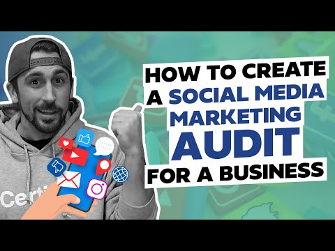 How to Create a Social Media Marketing Audit for a Business!