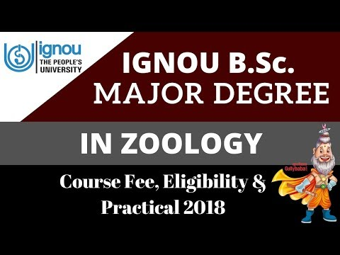 IGNOU B.Sc Major in Zoology Degree Complete Detail, 2018