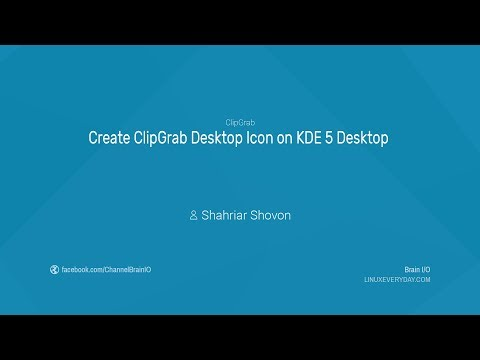 03. Create ClipGrap Desktop Icon on KDE 5 Desktop
