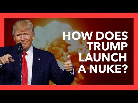 How Does Trump's Nuclear Button Work?