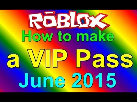 How to make a VIP door pass on ROBLOX 2015 - Easy and Customizable