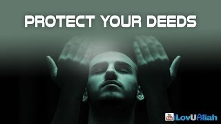 Protect Your Deeds ᴴᴰ | Mufti Menk
