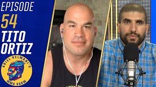 Tito Ortiz: Alberto Del Rio 'better not wear a mask' when fighting me   Ariel Helwani's MMA Show