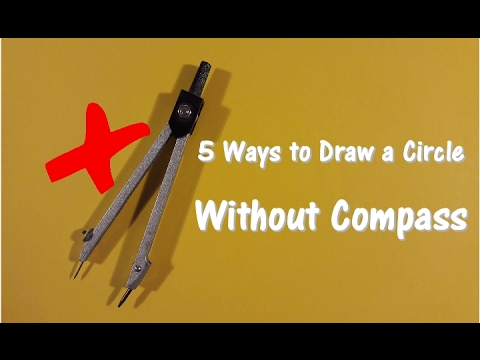 5 Ways to Draw Circle Without Compass