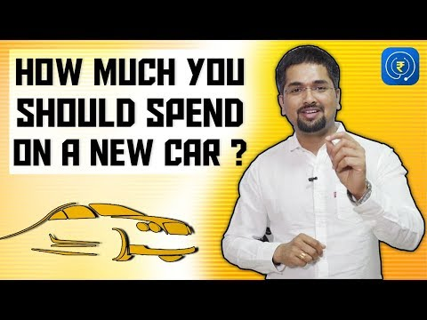 Car - How Much You Should Spend On a New Car | Car Loan | Car Loan India Tips