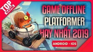 [Topgame] Top Game Offline Platformer Đi cảnh Hay Nhất 2019   Android – IOS