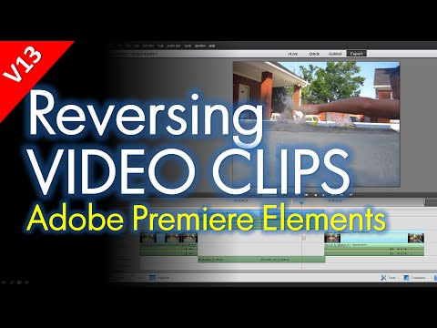 How to Reverse Video Clips in Adobe Premiere Elements