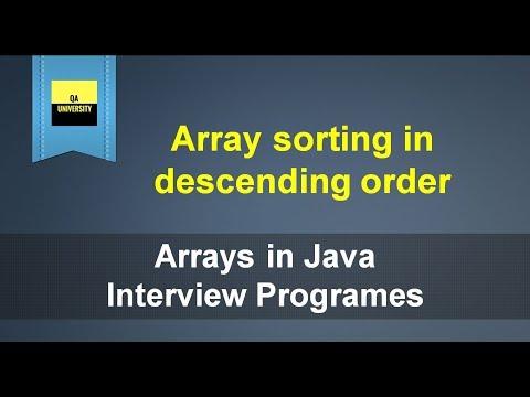 Array sorting in descending order | Java Interview questions