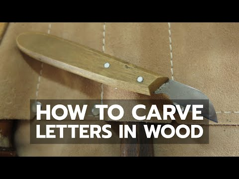 HOW TO: Hand Carve Letters in Wood