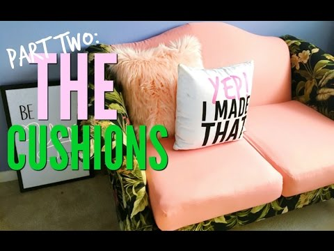 How To Reupholster A Couch: The Seat Cushions