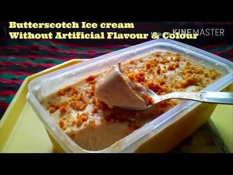 How to make Butterscotch Ice cream Without Artificial Flavour And Colour