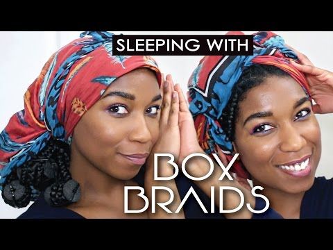 How To Sleep With BOX BRAIDS | 2 Quick + Comfy Ways