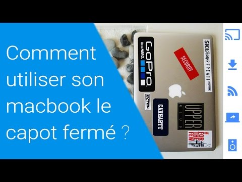 Comment utiliser son macbook le capot fermé ?