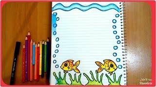#x202b;تزيين الدفاتر المدرسية من الداخل للبنات سهل خطوة بخطوة ، تسطير الكراسة على شكل سمك وبحر، تزيين دفاتر#x202c;lrm;