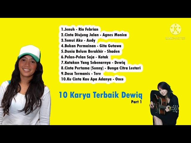 Download Karya Terbaik Dewiq Part 1 MP3 Gratis