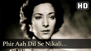 Phir Aah Dil Se Nikali (HD) - Mela (1948) - Dilip Kumar - Nargis - Filmigaane