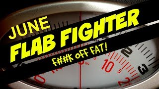 Flab Fighter! JUNE