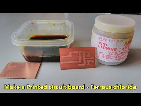How To Make a Printed Circuit Board (PCB) using Ferric Chloride and Maker pen