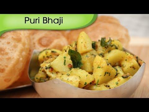 Puri Bhaji | How to make Aloo Bhaji & Puri | Indian Breakfast Recipe By Ruchi Bharani