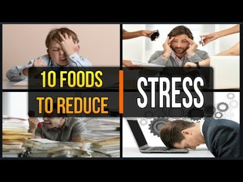 Top 10 foods that can reduce stress | Food for stress relief
