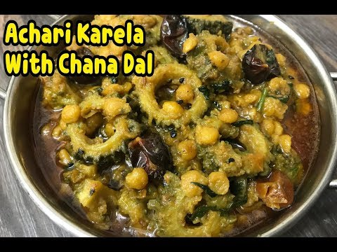 Achari Karela With Chana Dal (BITTER GOURD WITH GRAM LENTIL) By Yasmin's Cooking