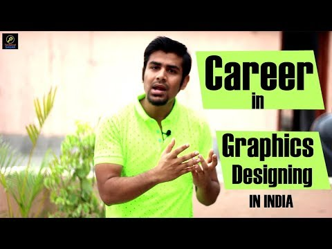 Career in Graphics Designing in India | Reality