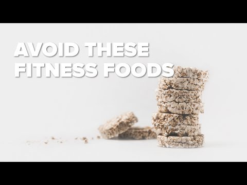 3 Fitness Foods You Must Avoid at All Costs