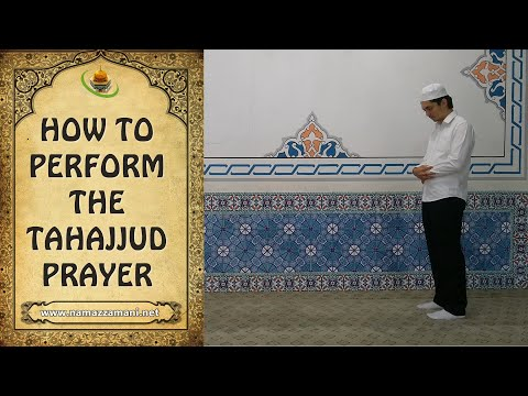 How to Perform the Tahajjud Prayer (The Night Prayer)