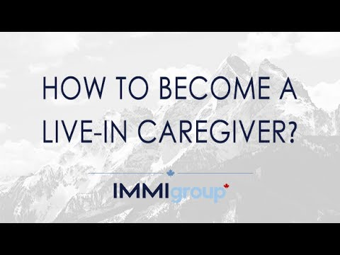 How to Become a Live-In Caregiver? - Updated