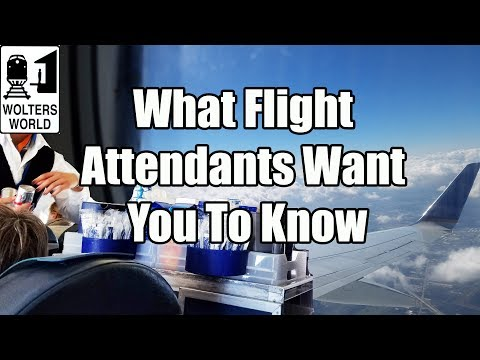 17 Things Flight Attendants Want You to Know