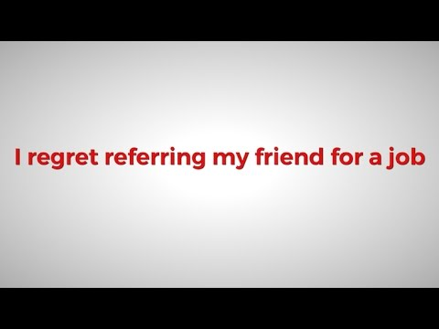 I Regret Referring My Friend For A Job - Ask J.T. & Dale