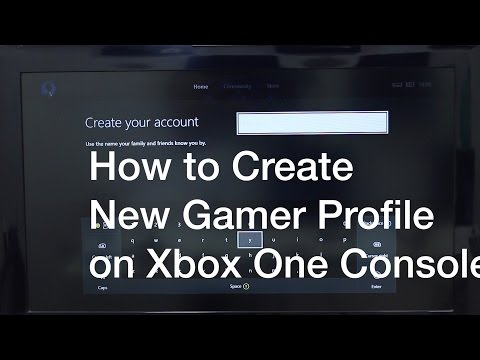 How to Create New Gamer Profile on Xbox One Console