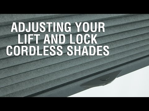 How to Adjust the Tension and Level of Your Lift and Lock Cordless Shades