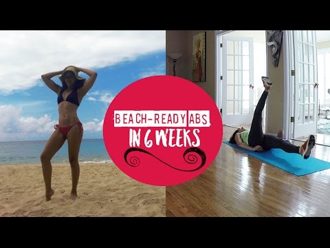 HOW TO GET ABS IN 6 WEEKS! | Beach-Ready Tips