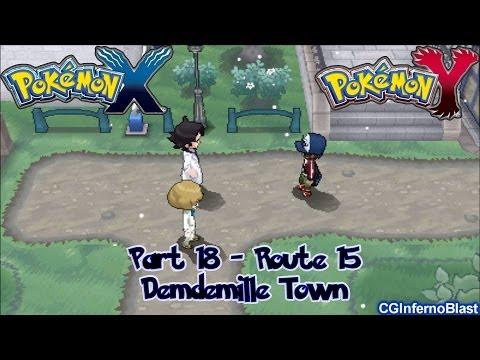 Pokemon X/Y - Walkthrough/Playthrough - Part 18 - [Route 15 - Demdemille Town]