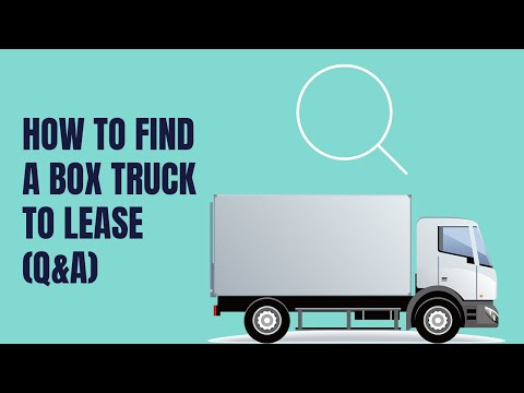 HOW TO FIND A BOX TRUCK TO LEASE (Q&A)